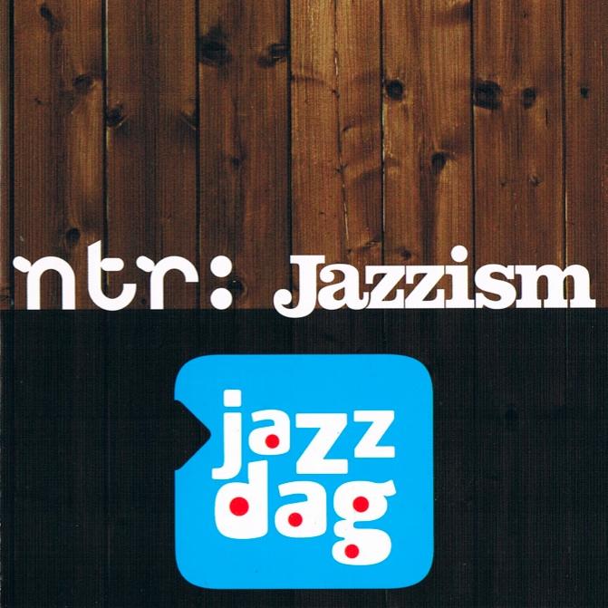ntr Jazzism Jazzdag 2011